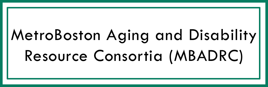 MetroBoston Aging and Disability Resource Consortia