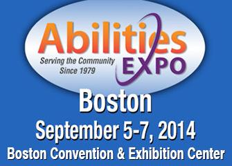 Abilities Expo Boston September 5-7 2014, Boston Convention and Exhibition Center